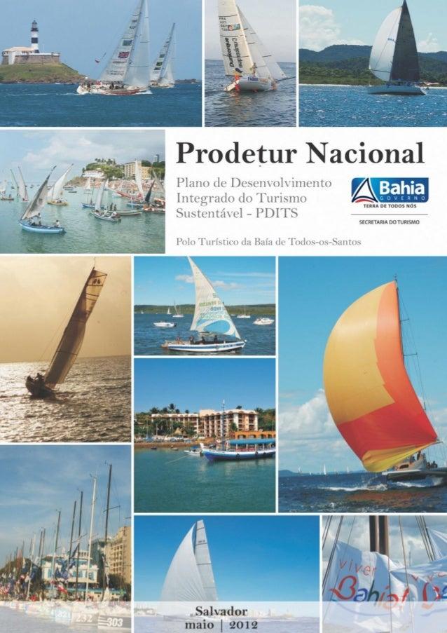Governo do Estado da Bahia Jaques Wagner Governador Secretaria de Turismo do Estado da Bahia - Setur Domingos Leonelli Net...