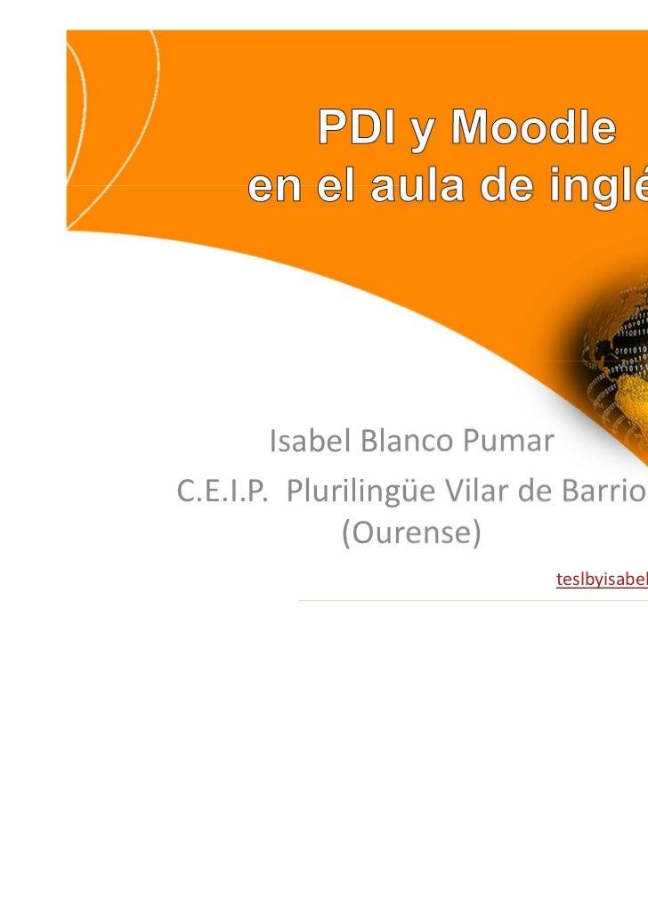 Isabel Blanco PumarC.E.I.P. Plurilingüe Vilar de Barrio             (Ourense)                             teslbyisabelbp.b...