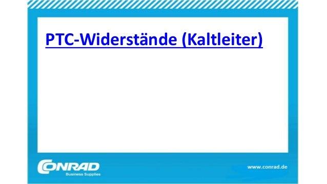 PTC-Widerstände (Kaltleiter)