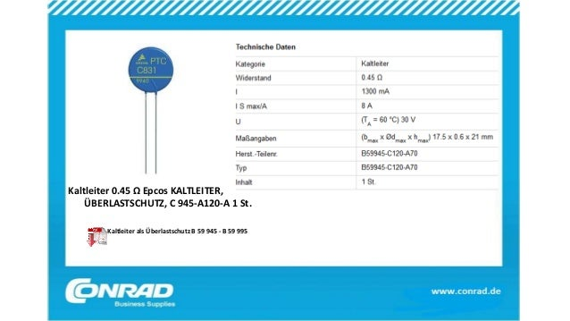Kaltleiter 0.45 Ω Epcos KALTLEITER, ÜBERLASTSCHUTZ, C 945-A120-A 1 St. Kaltleiter als Überlastschutz B 59 945 - B 59 995