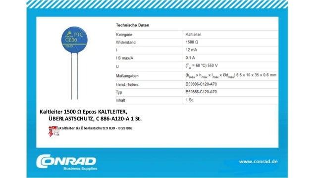 Kaltleiter 1500 Ω Epcos KALTLEITER, ÜBERLASTSCHUTZ, C 886-A120-A 1 St. Kaltleiter als Überlastschutz 9 830 - B 59 886