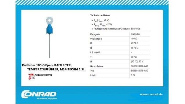 Kaltleiter 100 Ω Epcos KALTLEITER, TEMPERATURFÜHLER, MSR-TECHNI 1 St. Kaltleiter B 59901