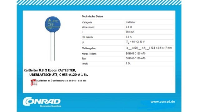 Kaltleiter 0.8 Ω Epcos KALTLEITER, ÜBERLASTSCHUTZ, C 955-A120-A 1 St. Kaltleiter als Überlastschutz B 59 945 - B 59 995