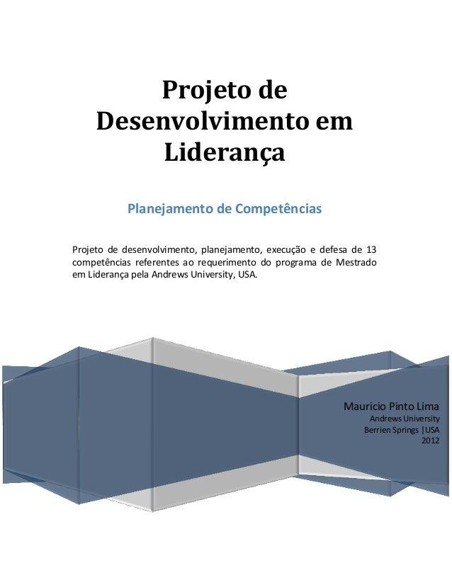 Projeto de    Desenvolvimento em         Liderança           Planejamento de CompetênciasProjeto de desenvolvimento, plane...