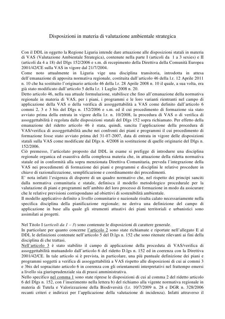 Disposizioni in materia di valutazione ambientale strategicaCon il DDL in oggetto la Regione Liguria intende dare attuazio...
