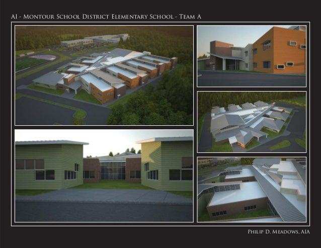 Philip D. Meadows, AIAAI - Montour School District Elementary School - Team A