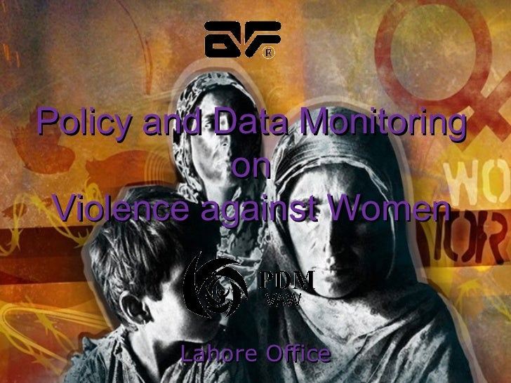 Lahore Office Policy and Data Monitoring on Violence against Women