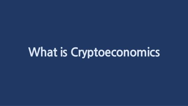 What is Cryptoeconomics