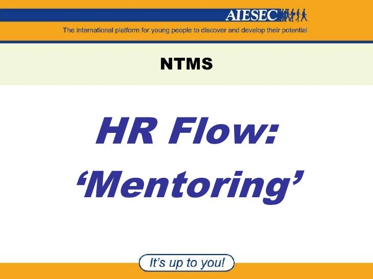 NTMS <br />HR Flow:<br />'Mentoring'<br />