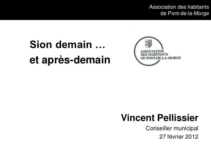 Association des habitants                            de Pont-de-la-MorgeSion demain …et après-demain                  Vinc...