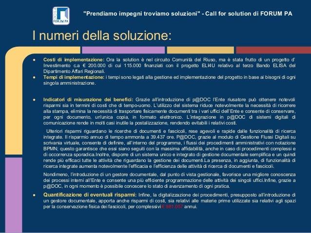 """""""Prendiamo impegni troviamo soluzioni"""" - Call for solution di FORUM PA ● Costi di implementazione: Ora la solution è nel c..."""