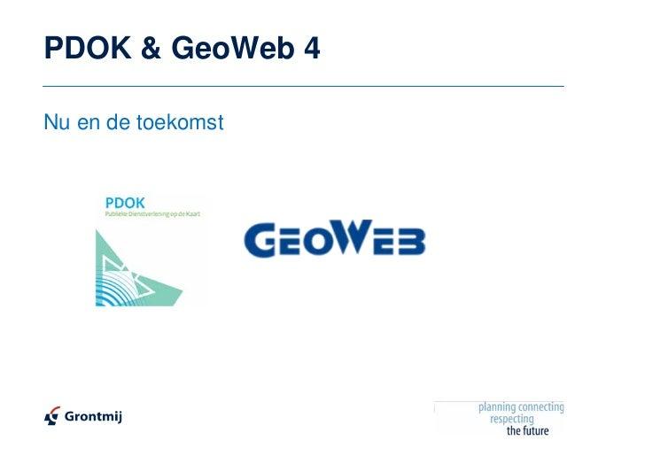 PDOK & GeoWeb 4Nu en de toekomst