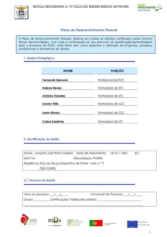 ESCOLA SECUNDÁRIA C/ 3º CICLO DO ENSINO BÁSICO DE MOURA Governo da República Portuguesa UNIÃO EUROPEIA Fundo Social Europe...