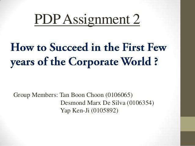 PDP Assignment 2Group Members: Tan Boon Choon (0106065)               Desmond Marx De Silva (0106354)               Yap Ke...