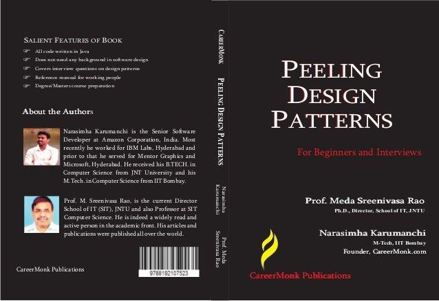 Narasimha KarumanchiPEELINGDESIGNPATTERNS Narasimha KarumanchiNarasimha Karumanchi M-Tech, IIT Bombay Founder, CareerMonk....