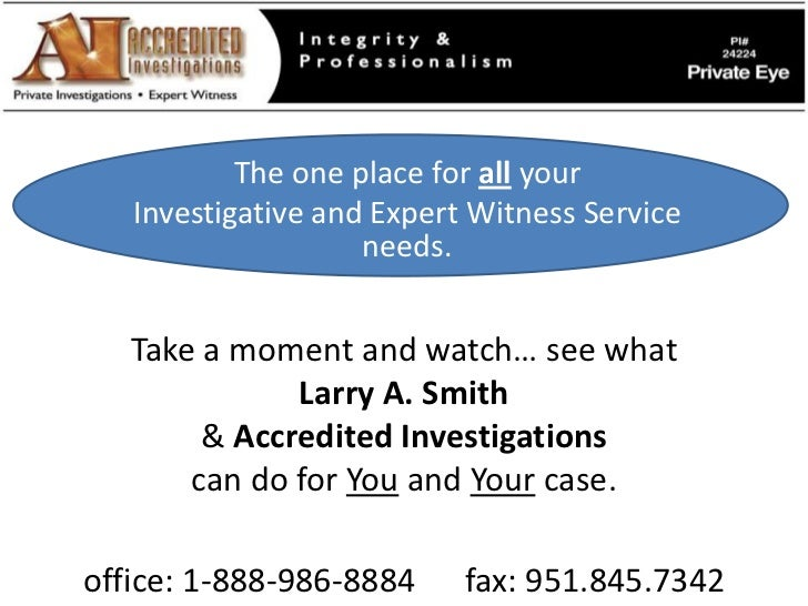 The one place for all your <br />Investigative and Expert Witness Service needs.<br />Take a moment and watch… see what <b...