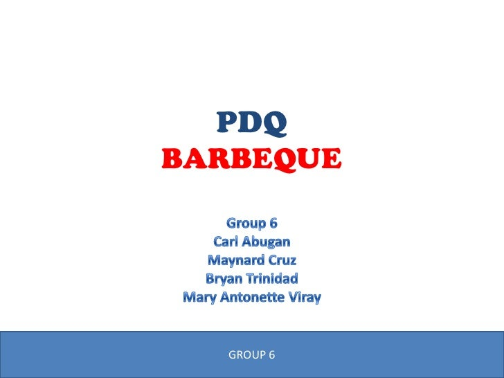 PDQBARBEQUE  GROUP 6