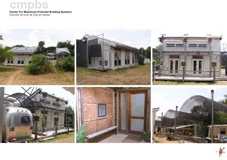 cmpbs Center For Maximum Potential Building Systems Conceito do Ciclo de Vida em Design                                   ...