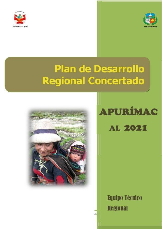 Equipo Técnico Regional del Proceso de Actualización del PDRC 1 Equipo Técnico Regional Plan de Desarrollo Regional Concer...