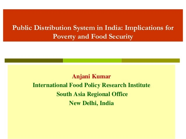 "thesis on public distribution system in india The public distribution system (pds) in india is the oldest and most  comprehensive anti-poverty  distribution system in india"" electronic journal of  e-government volume 11 issue 2 2013, (pp210-228), available  phd thesis,  department."