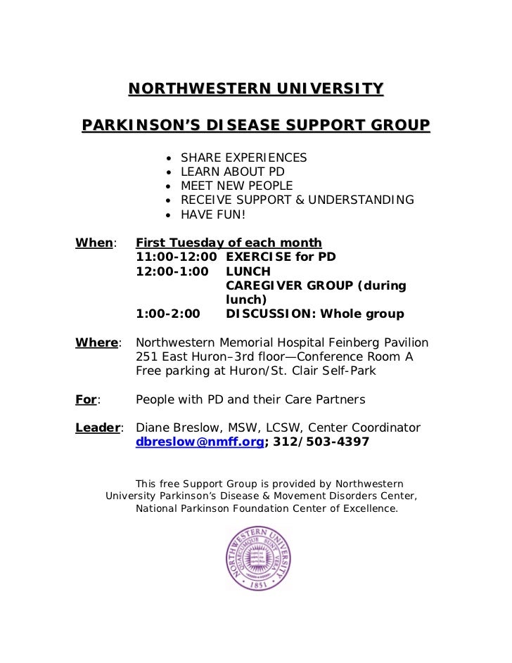 NORTHWESTERN UNIVERSITYPARKINSON'S DISEASE SUPPORT GROUP                  •   SHARE EXPERIENCES                  •   LEARN...