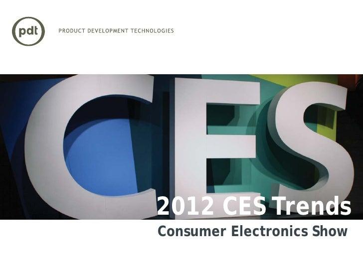 2012 CES TrendsConsumer Electronics Show