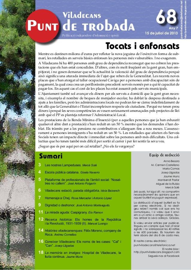 de trobada Viladecans Publicació independent d'informació i opinió puntviladecans@telefonica.net http://puntviladecans.blo...