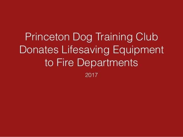 Princeton Dog Training Club Donates Lifesaving Equipment to