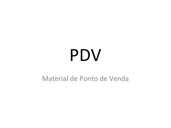 PDV Material de Ponto de Venda