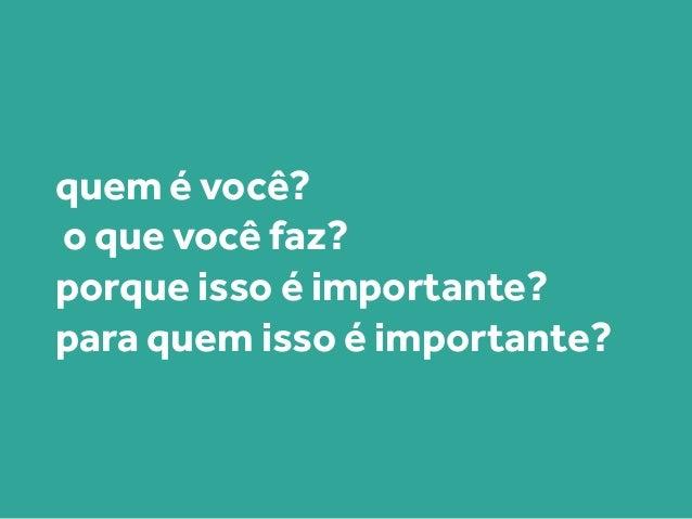 dúvidas, sugestões ou para dizer um oi: claudio@designmove.com.br