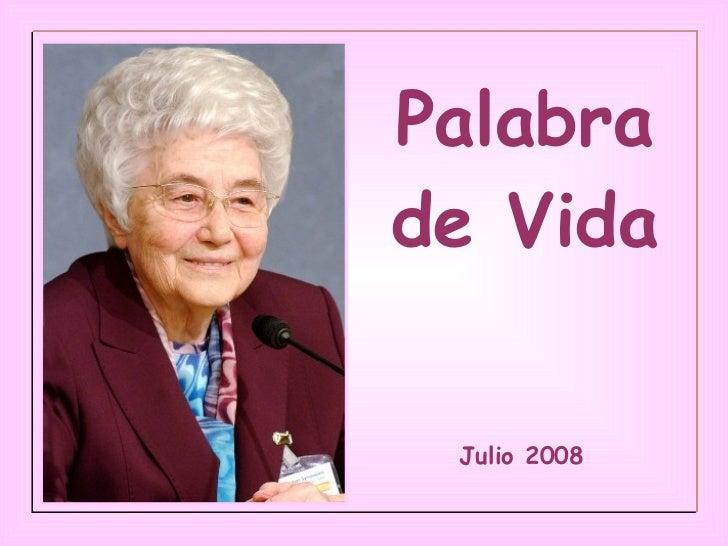 Palabra de Vida Julio 2008