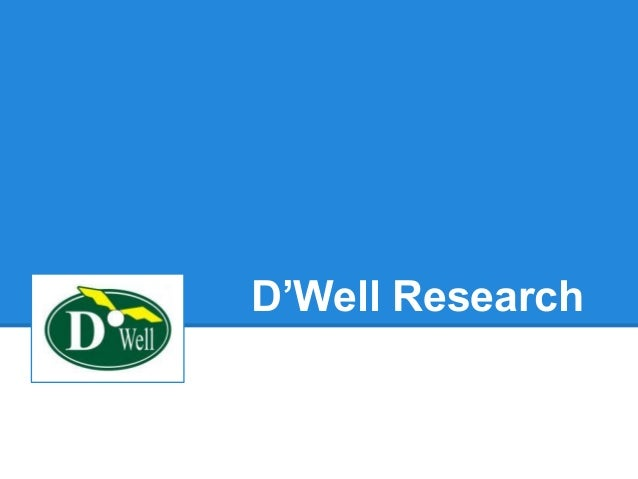 D'Well Research