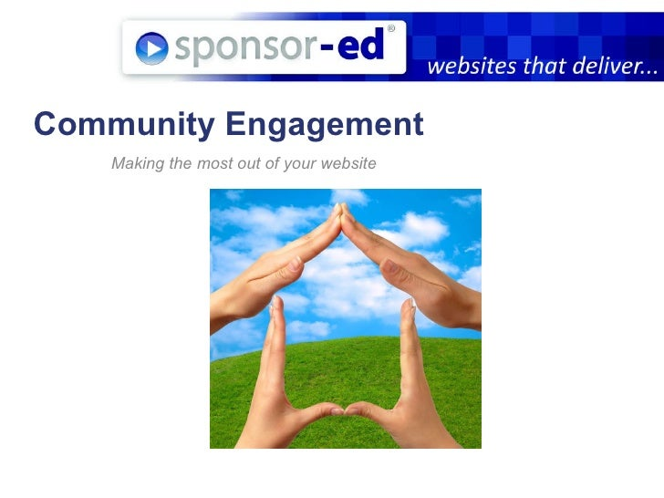 Community Engagement Making the most out of your website