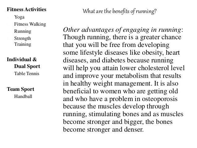 What are the other safety guidelines in running?Fitness Activities a. Yoga b. Fitness Walking c. Running d. Strength Train...