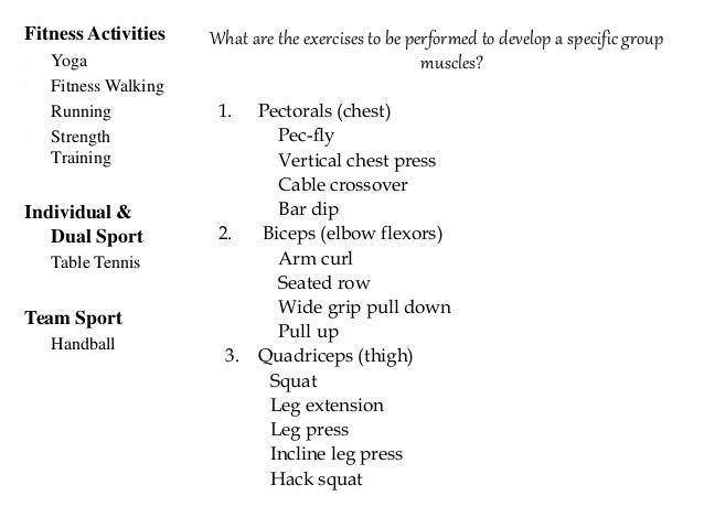 4. Deltoid (shoulder) Shoulder press Vertical chest press Upright row Bar dip 5.Triceps (back of arm) Tricep press do...