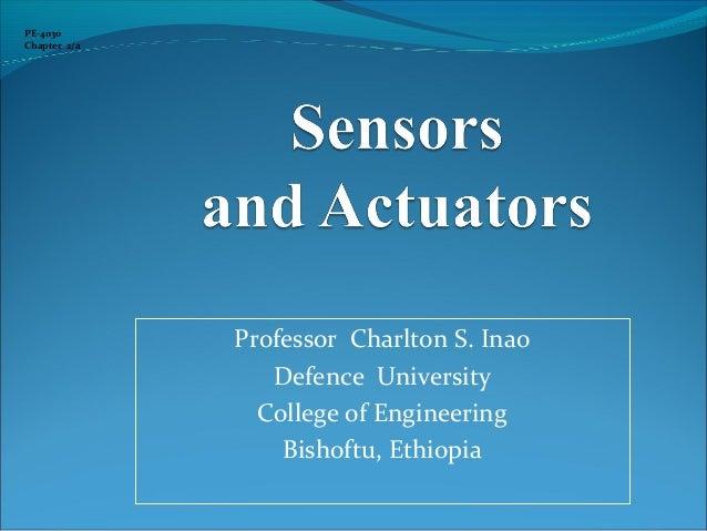 Professor Charlton S. Inao Defence University College of Engineering Bishoftu, Ethiopia PE-4030 Chapter 2/a