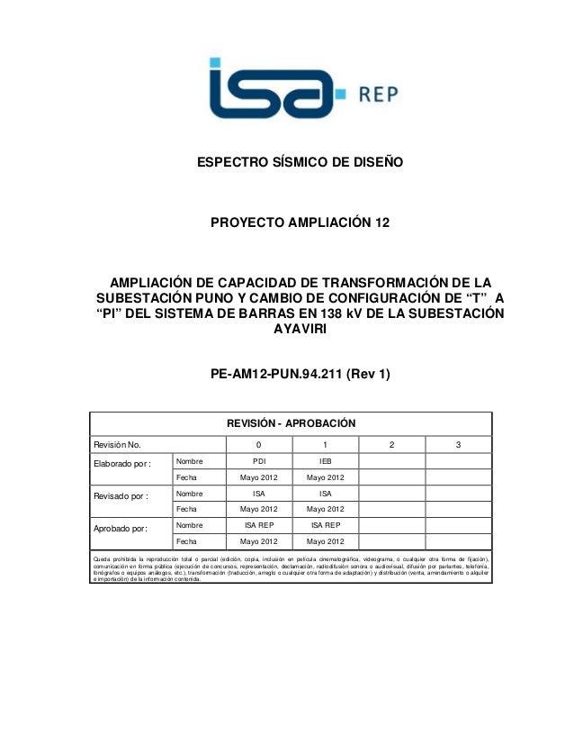 ESPECTRO SÍSMICO DE DISEÑO  PROYECTO AMPLIACIÓN 12  AMPLIACIÓN DE CAPACIDAD DE TRANSFORMACIÓN DE LA  SUBESTACIÓN PUNO Y CA...