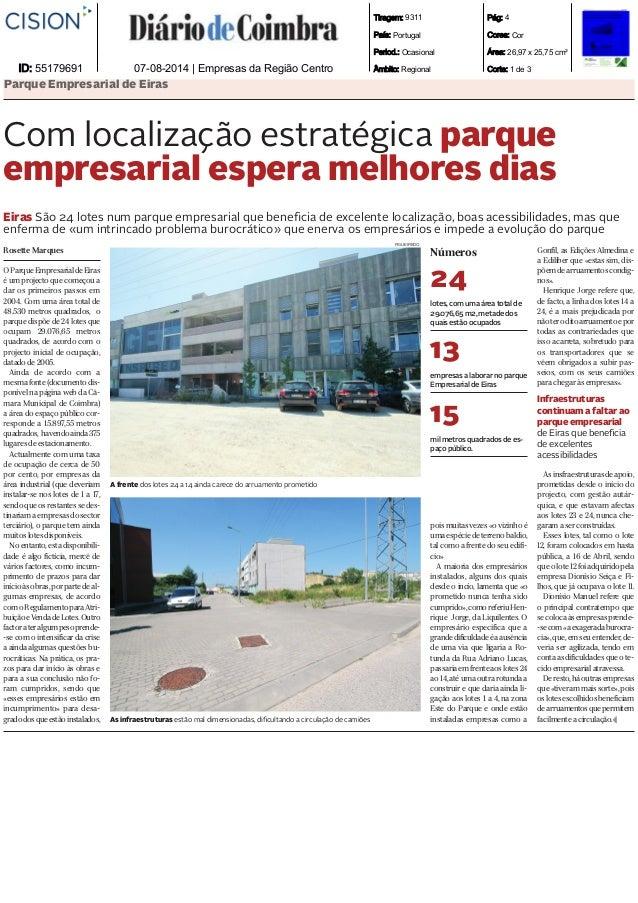 Tiragem: 9311 País: Portugal Period.: Ocasional Âmbito: Regional Pág: 4 Cores: Cor Área: 26,97 x 25,75 cm² Corte: 1 de 3ID...