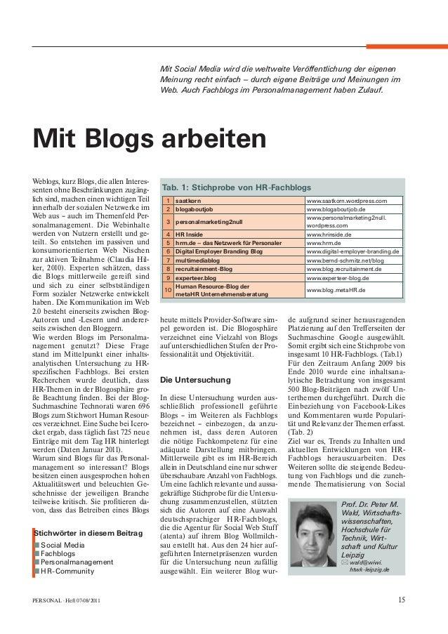 PERSONAL · Heft 07-08/2011 15 Weblogs, kurz Blogs, die allen Interes- senten ohne Beschränkungen zugäng- lich sind, machen...