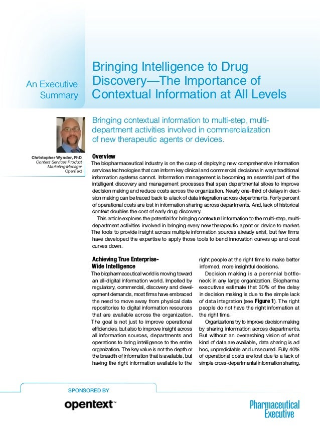 SPONSORED BY Bringing Intelligence to Drug Discovery—The Importance of Contextual Information at All Levels An Executive S...
