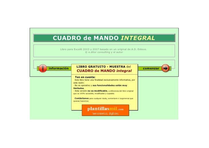 CUADRO de MANDO INTEGRAL       Libro para Excel® 2003 y 2007 basado en un original de A.D. Esteve.                        ...