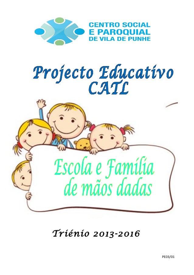 Triénio 2013-2016 PE03/01