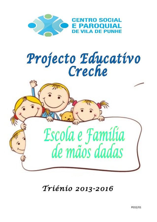 Triénio 2013-2016 PE02/01
