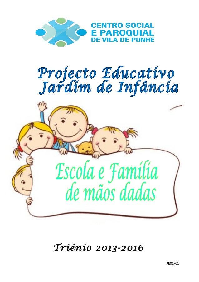 Triénio 2013-2016 PE01/01