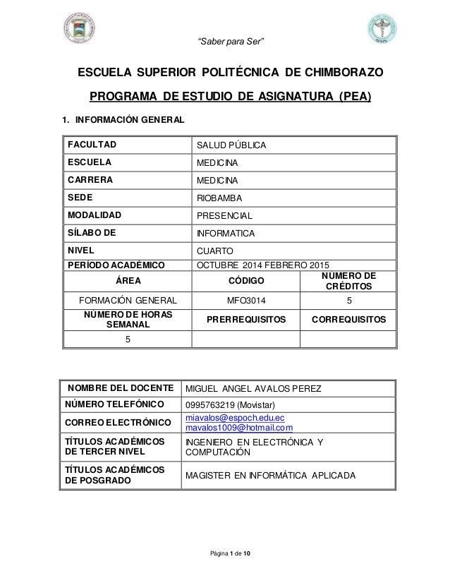 """Saber para Ser"" Página 1 de 10 ESCUELA SUPERIOR POLITÉCNICA DE CHIMBORAZO PROGRAMA DE ESTUDIO DE ASIGNATURA (PEA) 1. INFO..."
