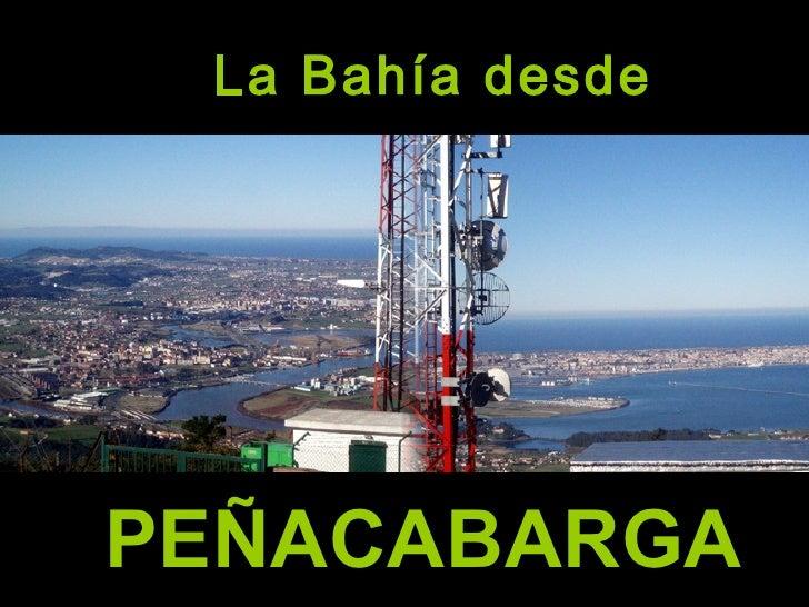 La Bahía desde PEÑACABARGA
