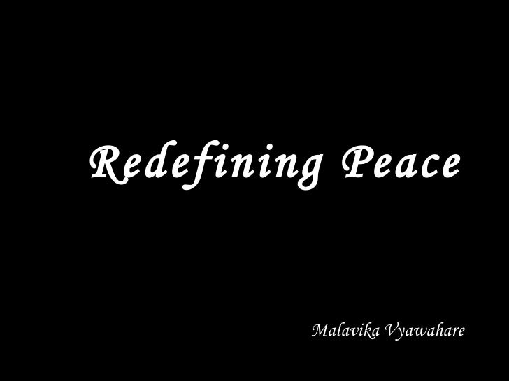 Malavika Vyawahare Redefining Peace