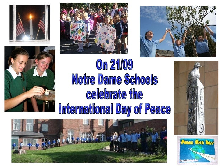 On 21/09  Notre Dame Schools  celebrate the  International Day of Peace