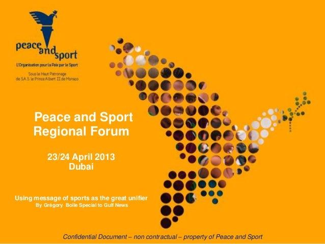 Confidential Document – non contractual – property of Peace and SportPeace and SportRegional Forum23/24 April 2013DubaiUsi...