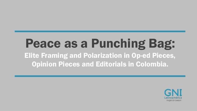Peace as a Punching Bag: Elite Framing an Polarization